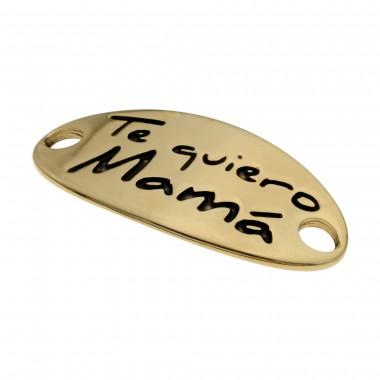 CHAPA 38X20 2T 4MM TE QUIERO MAMA DORADO BRILLANTE